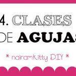 CURSO ONLINE APRENDE A COSER A MÁQUINA: CLASES O TIPOS DE AGUJAS