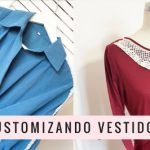 IDEAS PARA CUSTOMIZAR VESTIDOS FACILMENTE