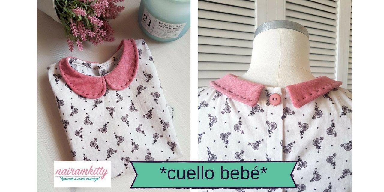 Como hacer un cuello bebé para cualquier prenda fácilmente