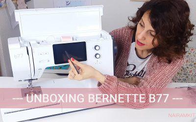 Unboxing Bernette b77: funciones, prensatelas y características de esta máquina de coser de la casa suiza Bernina